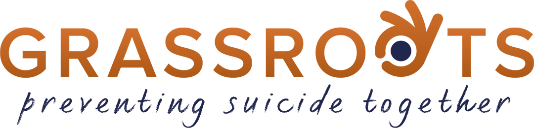Grassroots - preventing suicide together