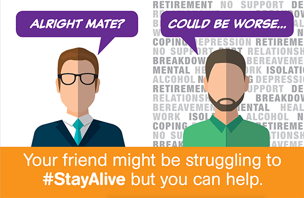 Your friend could be struggling to stay alive but you can help.