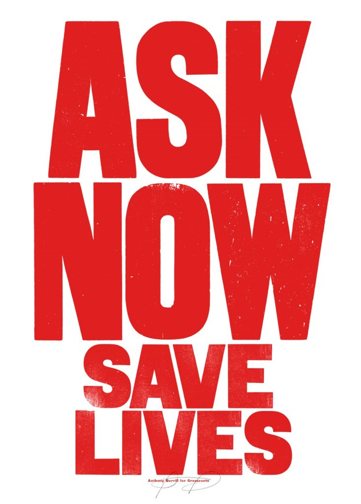 Ask Now Save Lives print by Anthony Burrill